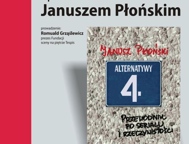 Spotkanie z Januszem Płońskim
